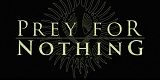 Cover der Band Prey For Nothing