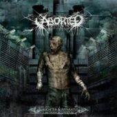 Aborted - Slaughter & Apparatus: A Methodical Overture - CD-Cover