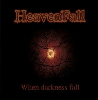 Heavenfall - When Darkness Fall - Cover