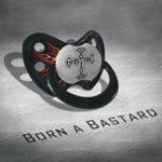 Cover - Bastard Nation – Born A Bastard