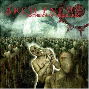 Arch Enemy - Anthems Of Rebellion - Cover