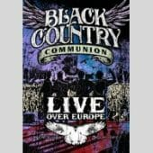 Black Country Communion - Live Over Europe (DVD) - CD-Cover