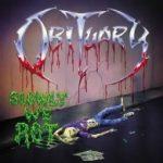 Cover - Obituary – Slowly We Rot