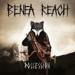Cover - Benea Reach – Possession