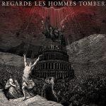 Cover - Regarde Les Hommes Tomber – Regarde Les Hommes Tomber