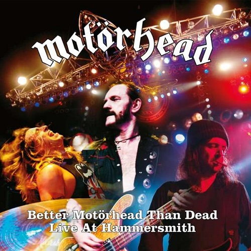 Motörhead - Better Motörhead Than Dead – Live At Hammersmith - Cover