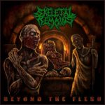 Cover - Skeletal Remains – Beyond The Flesh