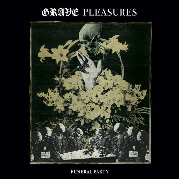 grave-pleasures-ep-funeral-party