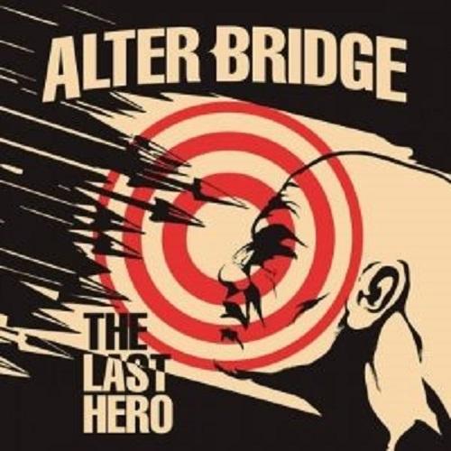 Alter Bridge - The Last Hero - Cover