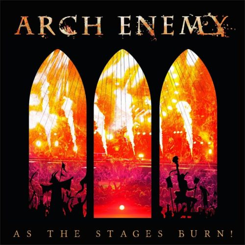 Arch Enemy - As The Stages Burn! - Cover