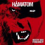 Cover - Hämatom – Bestie der Freiheit