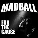 Cover - Madball – For The Cause