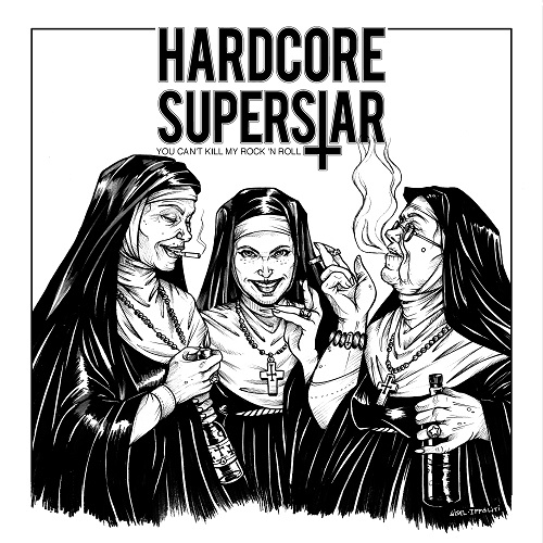 Hardcore Superstar - You Can't Kill My Rock 'n' Roll - Cover