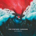 Cover - The Vintage Caravan – Gateways