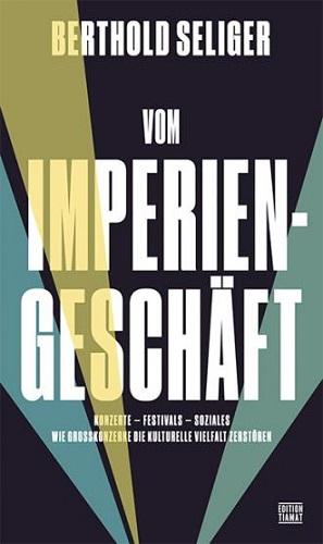 Berthold Seliger - Vom Imperiengeschäft - Cover