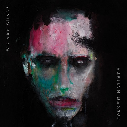 Cover - Marilyn Manson – We Are Chaos