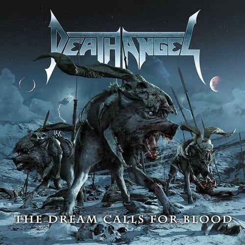 """Das Cover von """"The Dream Calls For Blood"""" von Death Angel"""
