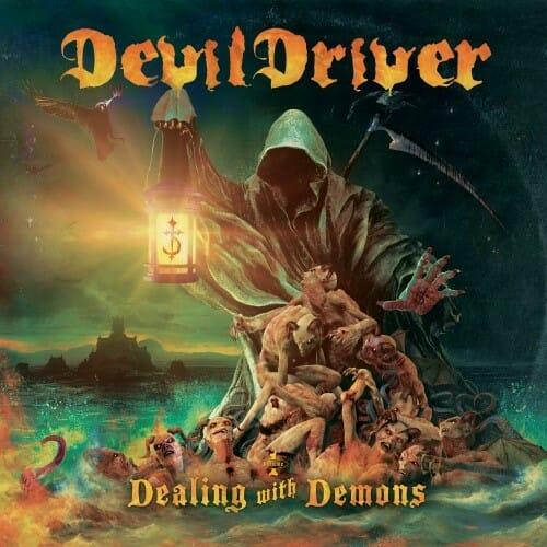 """Das Cover von """"Dealing With Demons I"""" von Devildriver"""