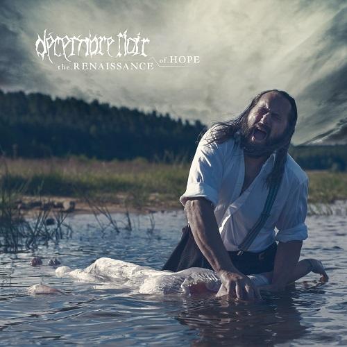 Decembre Noir - The Renaissance Of Hope - Cover