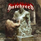 Hatebreed - Weight Of The False Self - CD-Cover