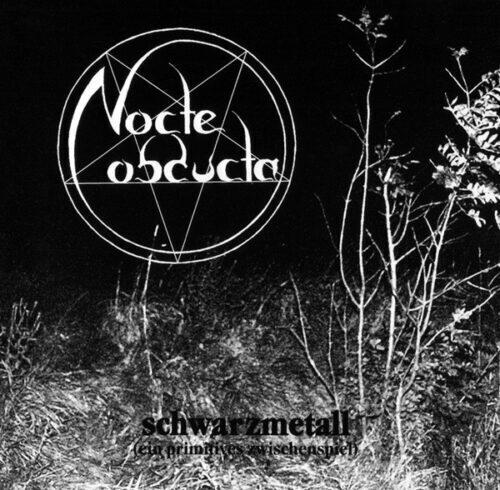 Cover - Nocte Obducta – Schwarzmetall (Ein primitives Zwischenspiel)