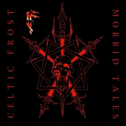 Celtic Frost - Morbid Tales (Re-Release) - Cover