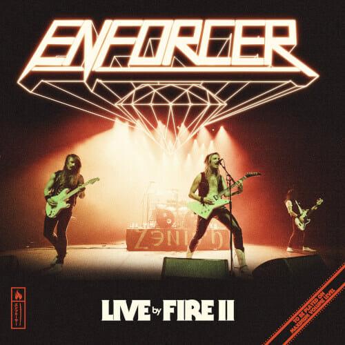 """Das Cover von """"Live By Fire II"""" von Enforcer"""
