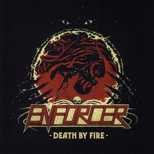 """Das Cover von """"Death By Fire"""" von Enforcer"""