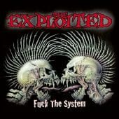 The Exploited - Fuck The System - CD-Cover
