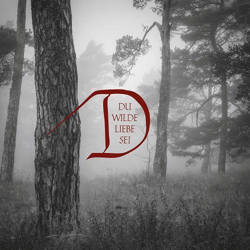 Dornenreich - Du wilde Liebe sei - Cover