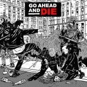 Go Ahead And Die - Go Ahead And Die - CD-Cover