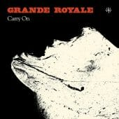 Grande Royale - Carry On - CD-Cover