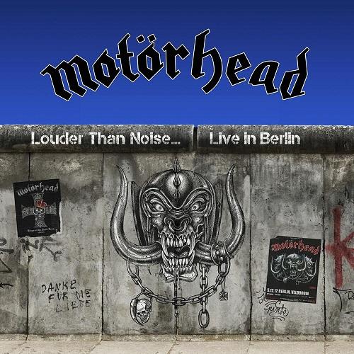 Cover - Motörhead – Louder Than Noise… Live In Berlin
