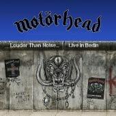 Motörhead - Louder Than Noise... Live In Berlin - CD-Cover