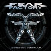 Fear Factory - Aggression Continuum - CD-Cover