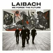 Laibach - We Forge The Future - Live At Reina Sofía - CD-Cover