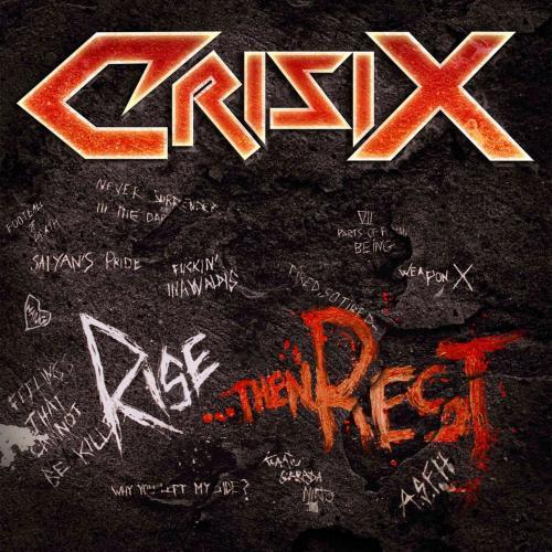 Crisix - Rise ... Then Rest - Cover