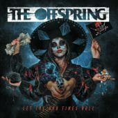 The Offspring - Let The Bad Times Roll - CD-Cover