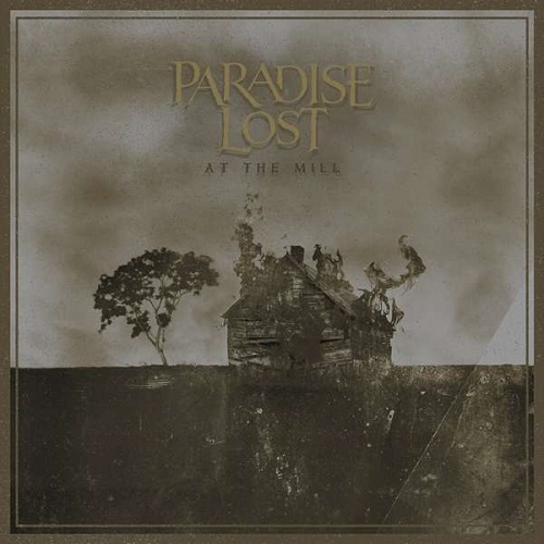 Cover - Paradise Lost – At The Mill