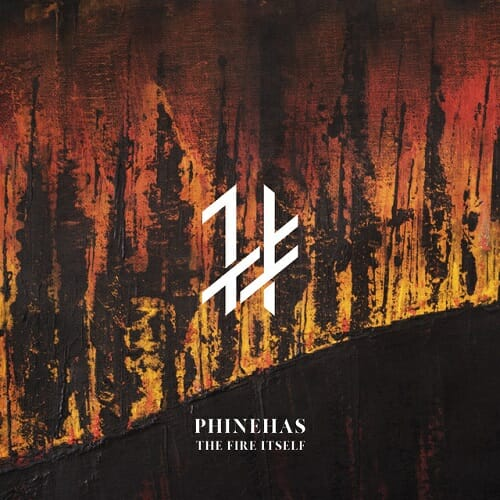 Cover - Phinehas – The Fire Itself