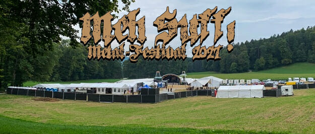 Meh Suff! Metal-Festival 2021 – Tag 1