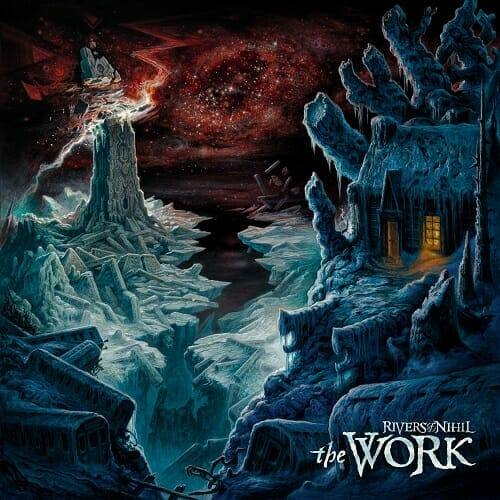 """Rivers Of Nihil """"The Work"""""""