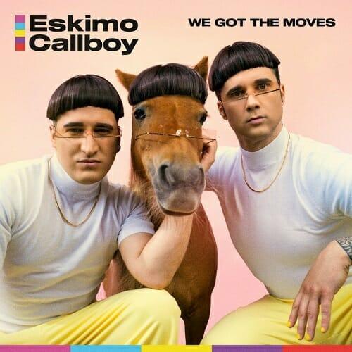 Eskimo Callboy We Got The Moves Coverartwork