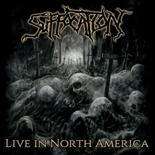 Suffocation Live In North America Cover Artwork