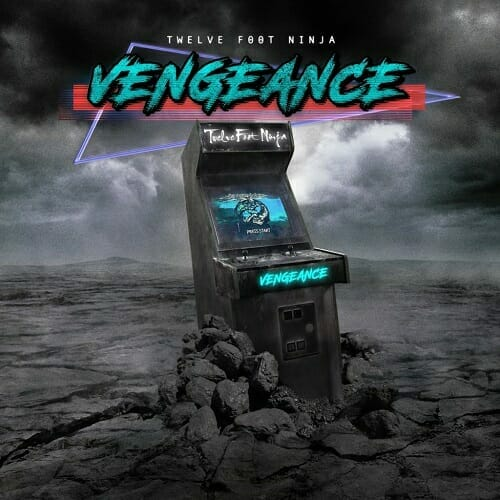 Twelve Foot Ninja Vengeance Coverartwork