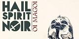 Cover - Hail Spirit Noir