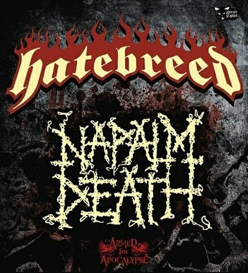 Hatebreed + Napalm Death, Armed For Apocalypse - Flyer