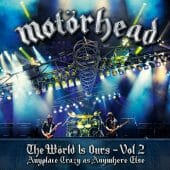 Motörhead - The Wörld Is Ours Vol. 2 – Anyplace Crazy As Anywhere Else - CD-Cover