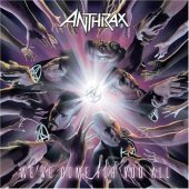 Anthrax - We've Come For You All - CD-Cover
