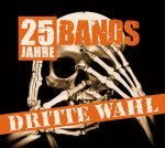 Cover - Dritte Wahl – 25 Jahre – 25 Bands